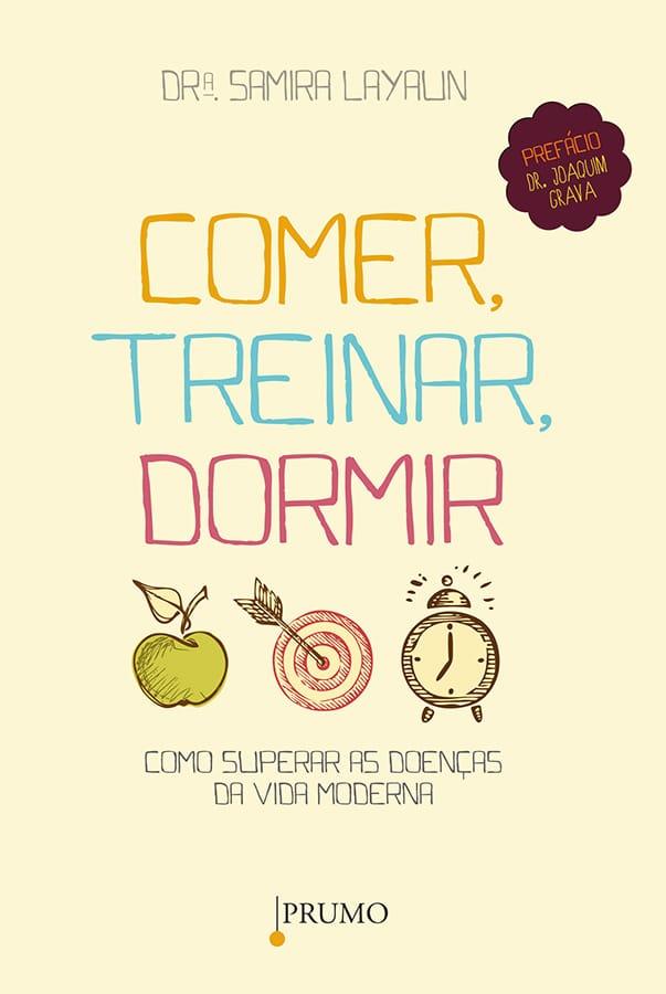 Comer, treinar, dormir - Editora Prumo