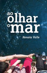 Ao olhar o mar, de Renata Valle