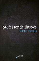 Professor de ilusões - Editora Prumo